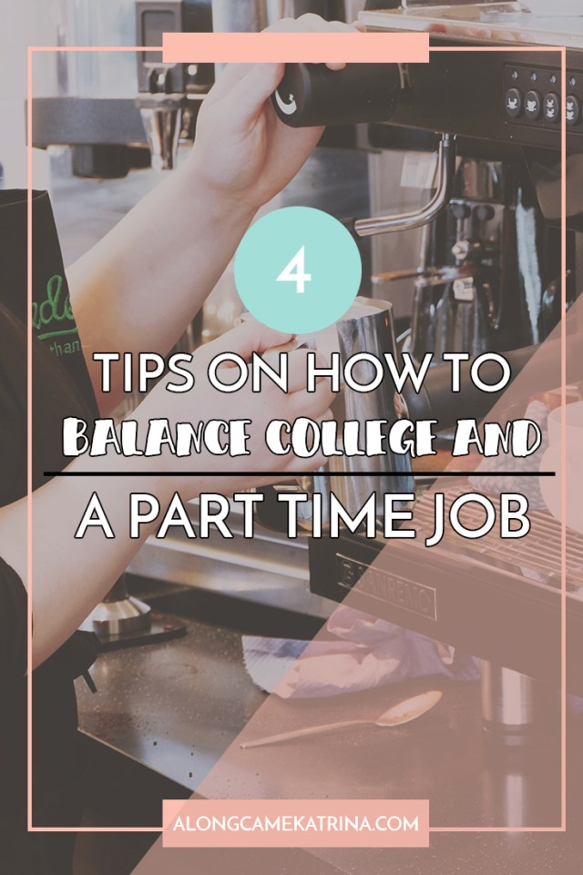 How To Balance College And A Part Time Job
