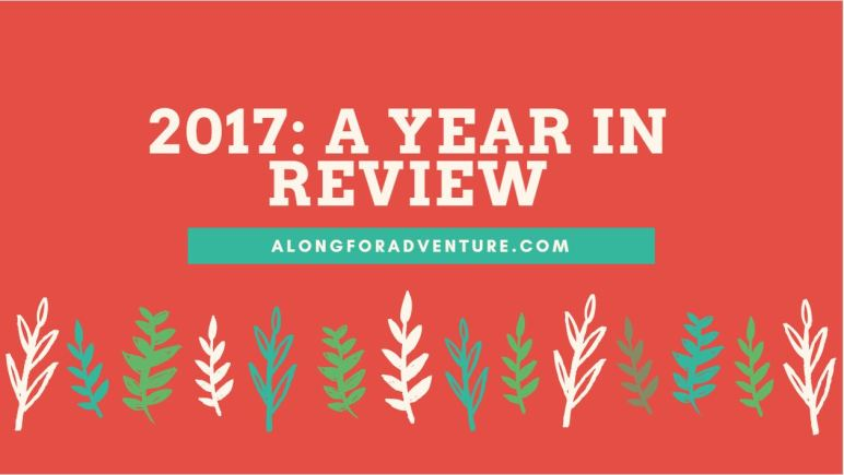 A Year in Review: 2017
