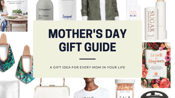 Sharing my 2019 Mother's Day Gift Guide collage that includes something for every Mom & a gift idea in every price range.