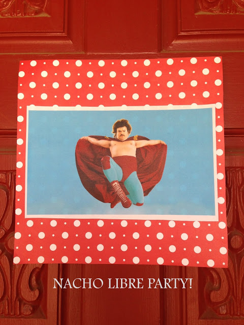 Nacho Libre Party!