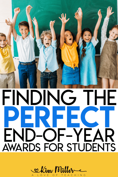 Finding the Perfect End-of-Year Awards for Students - Editable End of Year Awards - Kim Miller