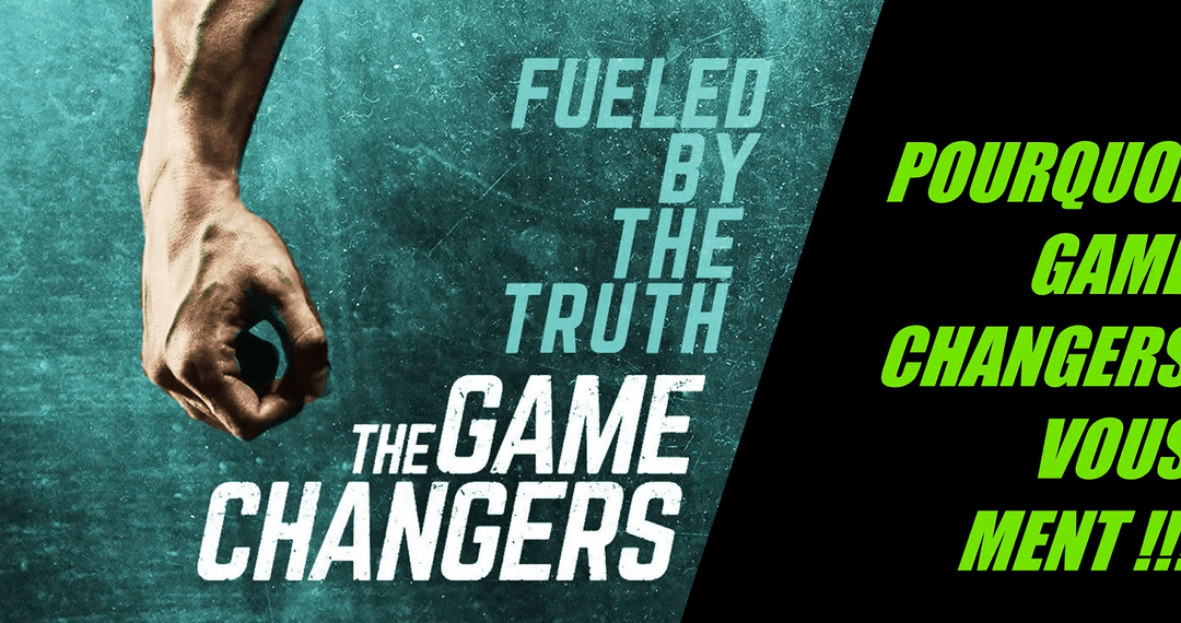 Pourquoi le documentaire «The Game Changers» te ment !
