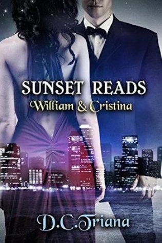 Sunset Reads: William and Cristina