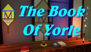 THE BOOK OF YORLE: SAVE THE CHURCH FREE