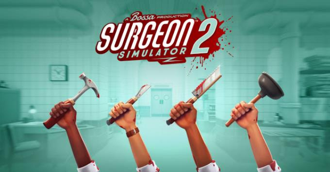 Surgeon Simulator 2 Free Download