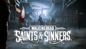 The Walking Dead: Saints & Sinners Free Download 2020