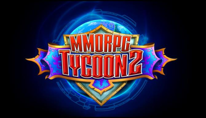 You are currently viewing MMORPG Tycoon 2 Free Download (v0.17.155)