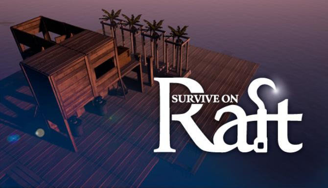 You are currently viewing Survive on Raft Free Download