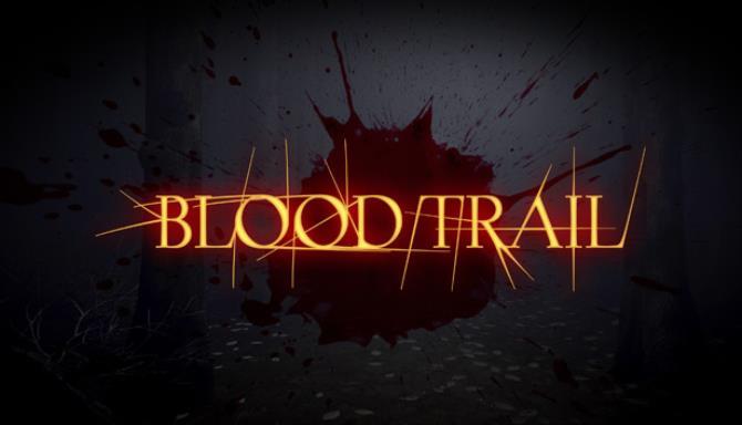 Blood Trail Free Download (v28.12.2020)