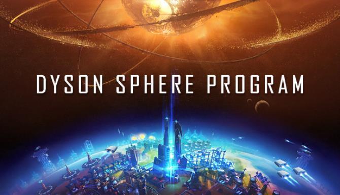 Dyson Sphere Program Free Download (v0.6.17.5932)