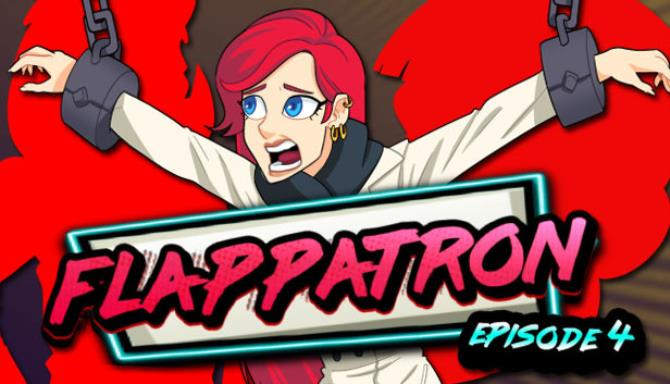 You are currently viewing Flappatron: Episode 4 (Chapters 11 – 13) Free Download