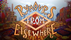 Read more about the article Rumours From Elsewhere Free Download