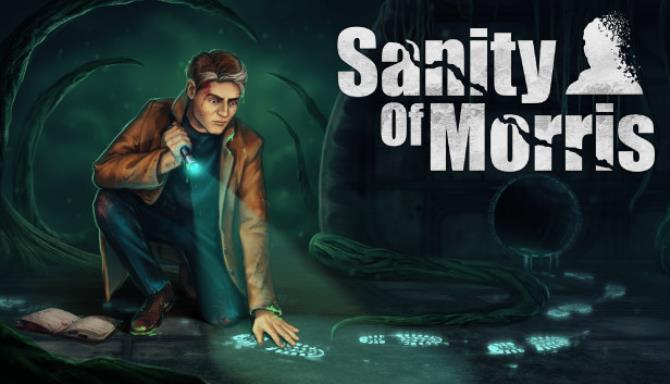 You are currently viewing Sanity of Morris Free Download