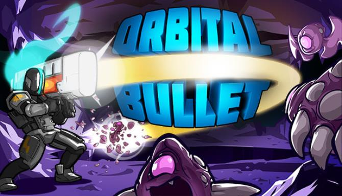 Orbital Bullet – The 360° Rogue-lite Free Download