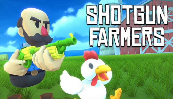 You are currently viewing Shotgun Farmers Free Download