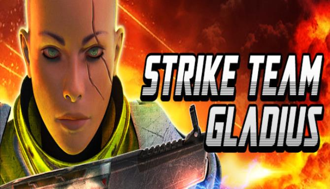 You are currently viewing Strike Team Gladius Free Download