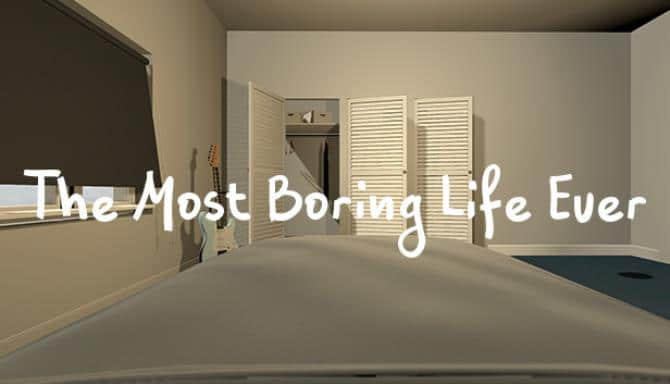 The Most Boring Life Ever Free Download