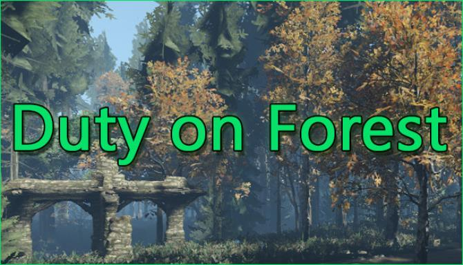 Duty on Forest Free Download