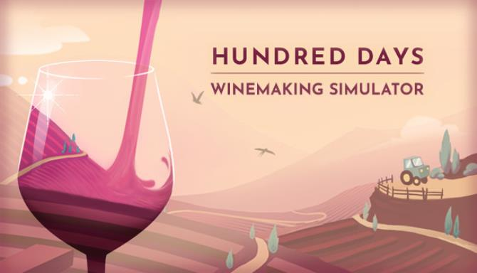 You are currently viewing Hundred Days – Winemaking Simulator Free Download
