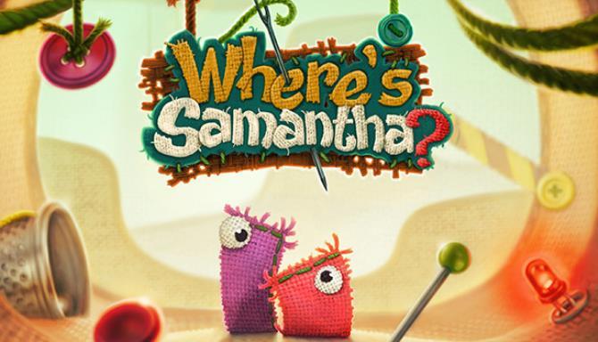 Where's Samantha? Free Download
