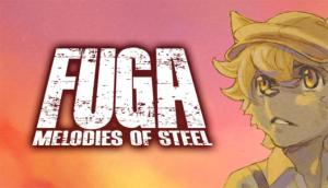 Read more about the article Fuga: Melodies of Steel Free Download