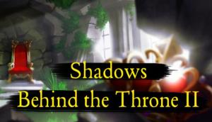 Read more about the article Shadows Behind the Throne 2 Free Download