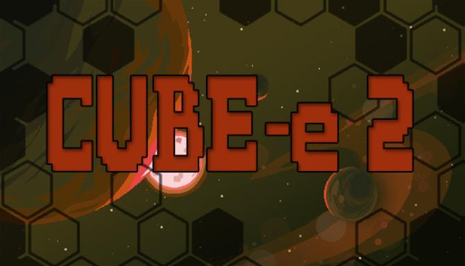 You are currently viewing CUBE-e 2 Free Download