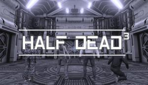 Read more about the article HALF DEAD 3 Free Download