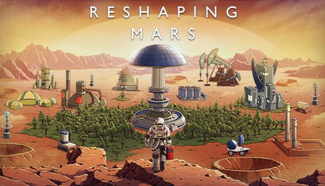 You are currently viewing Reshaping Mars Free Download