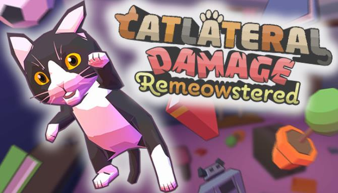 You are currently viewing Catlateral Damage: Remeowstered Free Download
