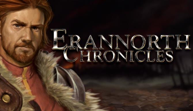 You are currently viewing Erannorth Chronicles Free Download