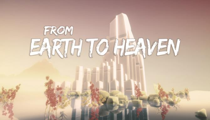 You are currently viewing From Earth To Heaven Free Download