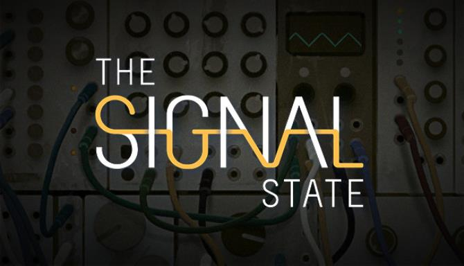 You are currently viewing The Signal State Free Download