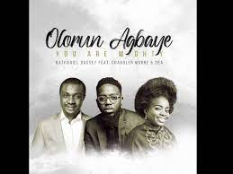 """Photo of Download: Nathaniel Bassey- OLORUN AGBAYE """"You Are Mighty"""" Mp3 (Video / Lyrics) Ft Chandler Moore, Oba."""