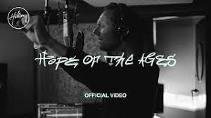 Photo of Download: Hillsong Worship – Hope Of The Ages Mp3 (Video / Lyrics) Ft Cody Carnes