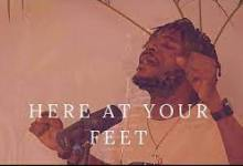 Photo of MP3 Download: HERE AT YOUR FEET – Ibukun Oluwa, Remii and TY Bello (Video / Lyrics)