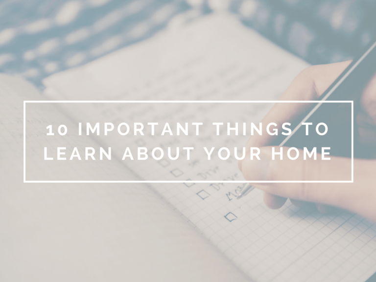 10 Things to Learn About Your Home