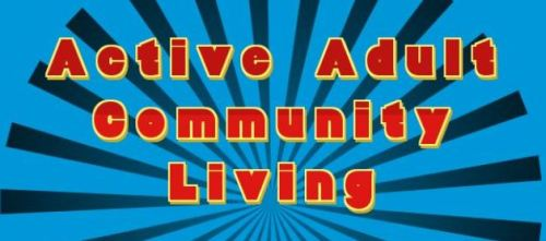 Active Adult Community Living
