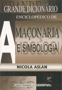 Grande Dicionario Enciclopedico de Maconaria - Portal Alquimia Operativa