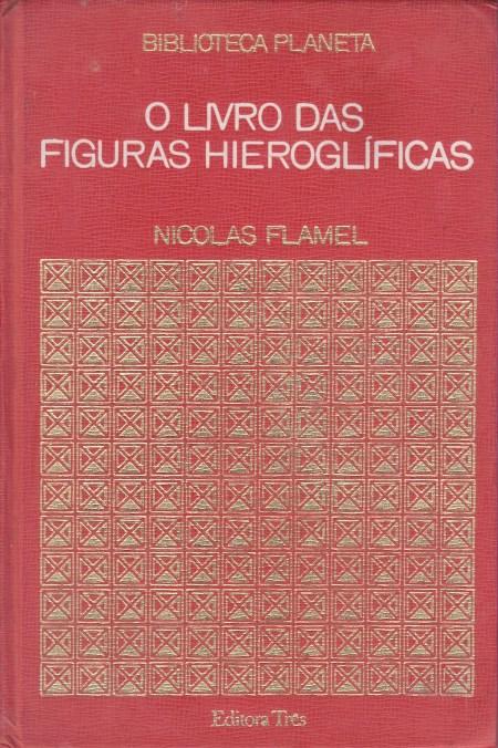 O Livro das Figuras Hieroglificas - Portal Alquimia Operativa