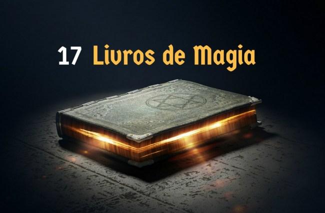 Lista Eclética: 17 Livros de Magia para Obter uma Visão Abrangente