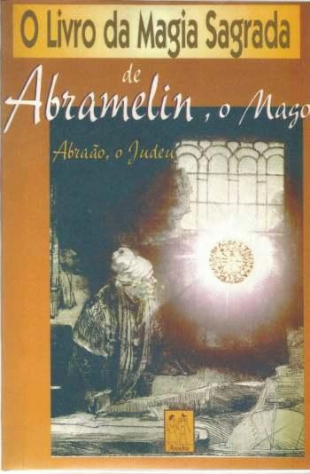 O livro da magia sagrada de Abramelin