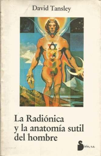 A radiônica e a anatomia sutil do homem