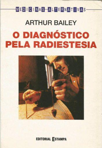 o diagnóstico pela radiestesia