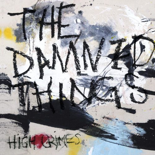 The Damned Things - High Crimes - Artwork
