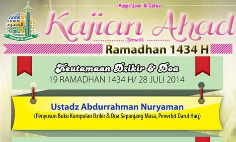 Kajian Tematik Ahad Ramadhan 1434 H: Keutamaan Dzikir & Doa