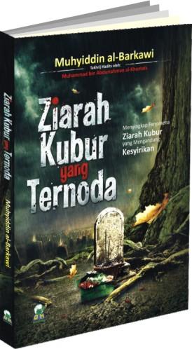 ZIARAH KUBUR YANG TERNODA
