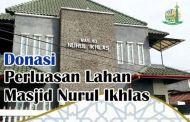 Perluasan Lahan Masjid Nurul Ikhlas Ciracas Jakarta Timur