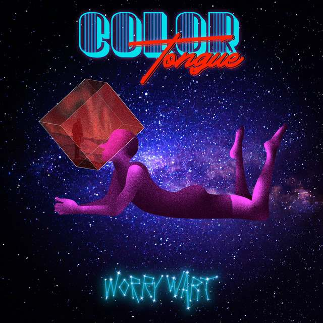 Color Tongue - Worry Wart (Review)