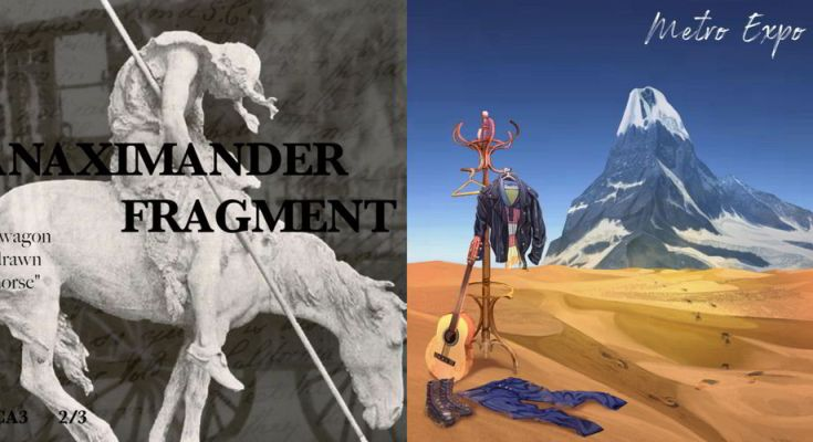 Metro Expo and Anaximander Fragment reviewed